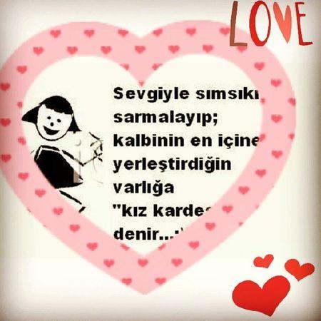 Kardes Cannn Iyiki Vars ınız love kiss ♥