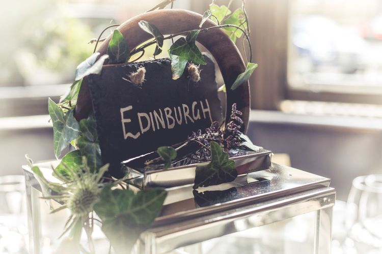 Edinburgh Sign Pretty Wedding Table Saying Flowers Thistle Scotland