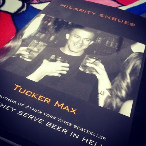 Can't wait to read. Thank you, Tucker Max. For all the laughs. Tuckermax Hilarityensues Wwtd ?