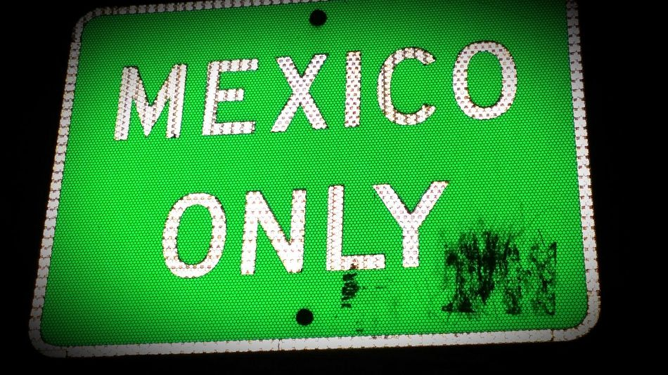 Enter Mexico into my soul.... Mexico Tijuana Travel Party