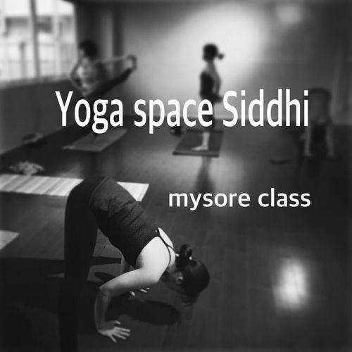 今週末のマイソールクラス! 7日(土)・8日(日) http://yoga-space-siddhi.jimdo.com Yoga Space Siddhi Ashtamgayoga Yoga