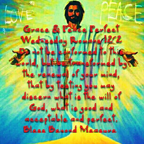 Grace & Peace Perfect Wednesday