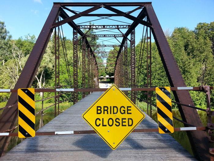 Bridge Bridge Closed  Signage Metal Structure Rusty Old Architecture