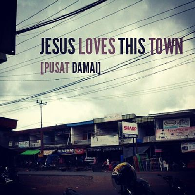 Jesus Bless My Town... amen Gbi Gbipeacecenter Bodok Sanggau