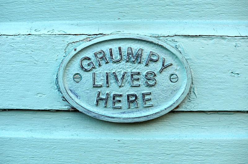 Geometric Shape Grumpy Grumpy Lives Here Grumpy Old Man Grumpypants Information No People Sad Sadness Seafoam Shed Shiplap Sign Wood - Material