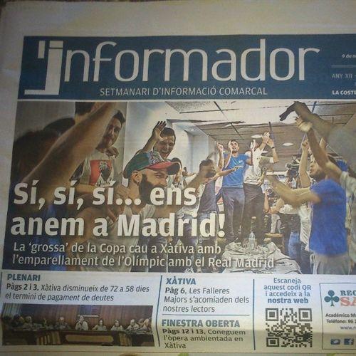 A per L'informador!!!  wee Informador F útbol Xativa olimpic madridrealmadrid copadelrey copa rey