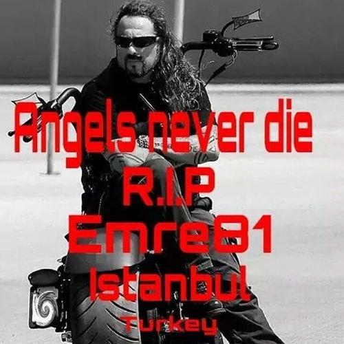 RIP :( Hells Angels Istanbul