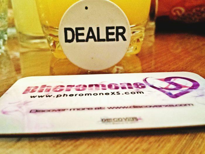 Poker time :) Poker Pheromones Dealer Pheromonexs