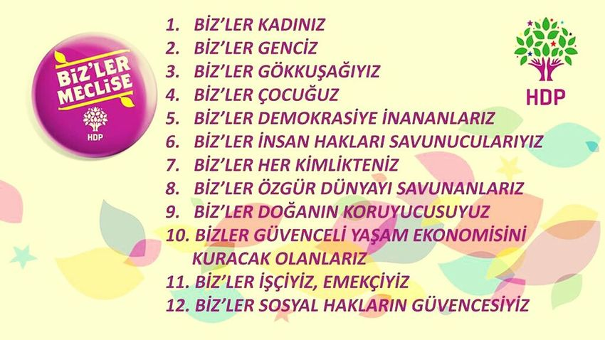 İnsanca bir yaşam için, Bizler HDP bizler Meclise Türkiye Oylarhdp Ye ✌✌