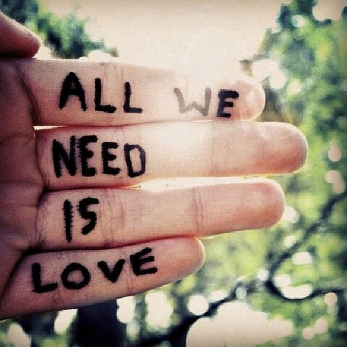 Love All We Need Is Love