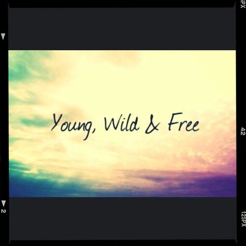 young wild & free ♥