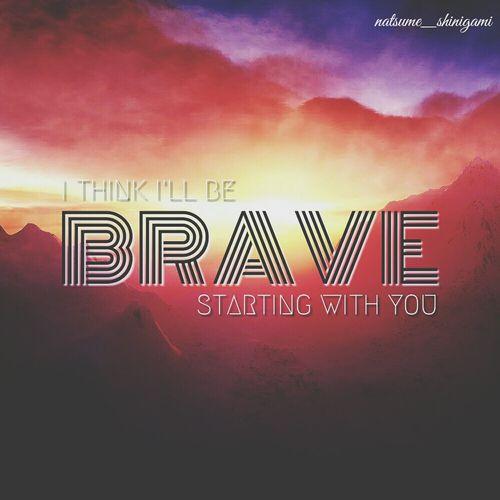 Brave Lyrics Songs Tawgs Salter