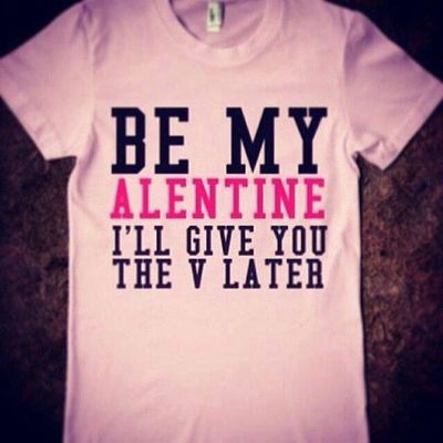I must say this Tshirt is Awesome Happyvalentinesday Valentinesday valentines vday funny silly