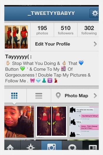 Everybody Go Follow Me On IG : @_tweetyybabyy