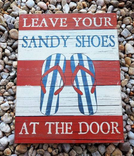 Leave Your Sandy Shoes at the Door Sign Sandy Shoes Words In Picture Fun Photography Eyeem Market Eyeem Community EyeEm Gallery Fun In The Sun EyeEm Eyem Collection Eyeem Photography Ready For Summer Rock Garden Sitting Outside Outdoor Photography Middletown Pennsylvania Two Is Better Than One Birds Eye View Red White And Blue TakeoverContrast Eyeem Collection