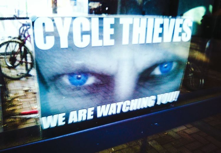 Yeah! Take that cycle thieves! Warning Sign Crime Prevention Crime Cycling Eyes Watch Out Bike Bike Sheds Cycle Pedal Power Criminals Thieves Manchester