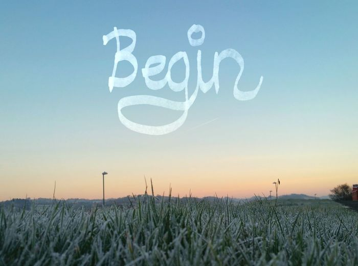 ... Morning intention ... Communication No People Sky Sunrise Text Handwriting  Beginnings Begin Start Starting ANew Frost Grass Lawn Newtown Powys Wales Today Lettering Dawn Winter New Year Letters Feeling