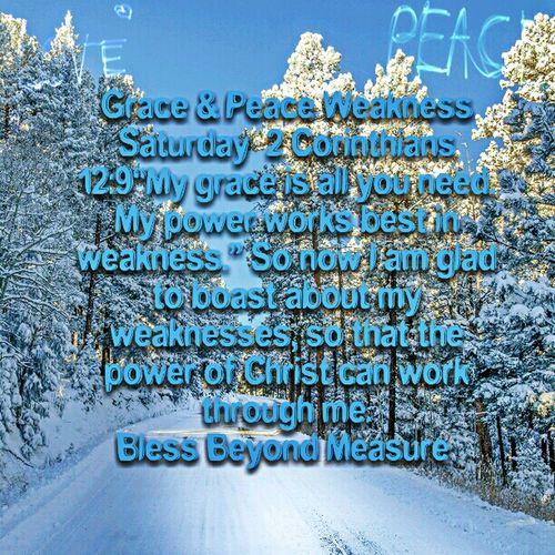 Grace & Peace Weakness Saturday