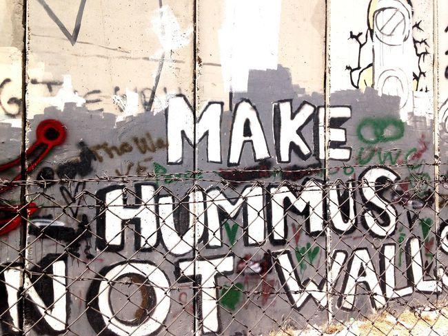 Make hummus not walls, apartheid wall. Palestine Freepalestine Nojustice Communication No People Banksy Banksyart Streetart Graffiti Art Graffiti