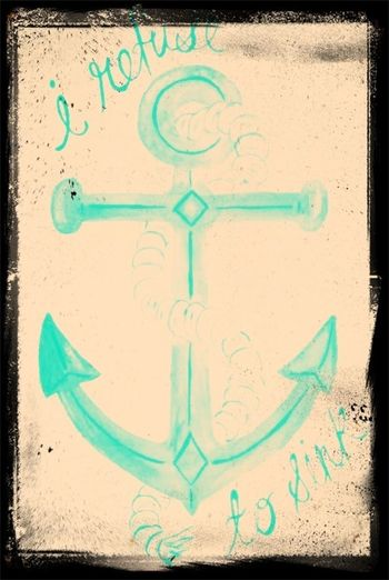 ⚓I Refuse To Sink⚓
