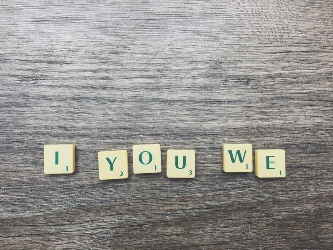 I you we text Text Communication Wood - Material Alphabet No People Indoors  Day Presentation Strategy Letters Motivation Scrabble Motto Font Close-up I You We