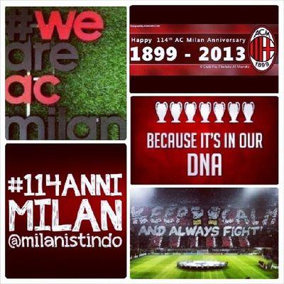 Happy anniv @acmilan 114 Forzamilan proud n support, forza lotta vincerai non ti lasceremo maiiiiiii @MilanistiIndonesia