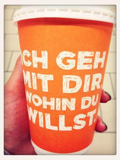 Coffee Cologne Orange Ich Geh Mit Dir Wohin Du Willst