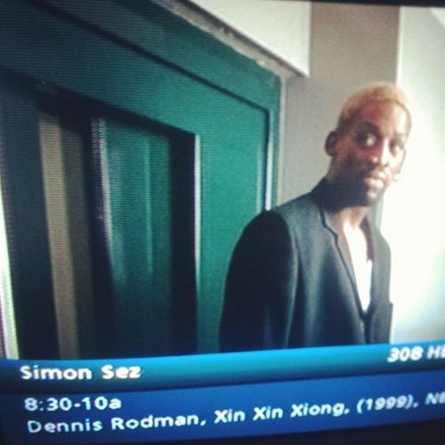 Who remembers DennisRodman the actor in SimonSez
