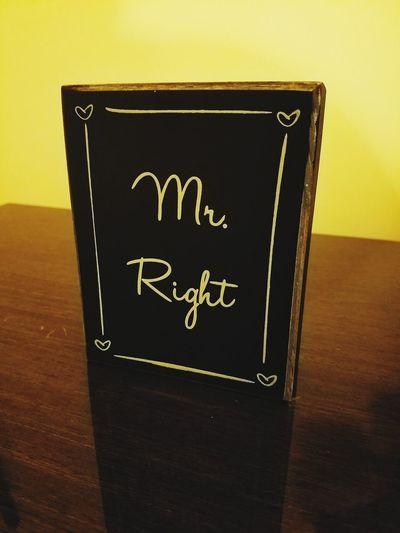 Mr Right Sign Home Decor