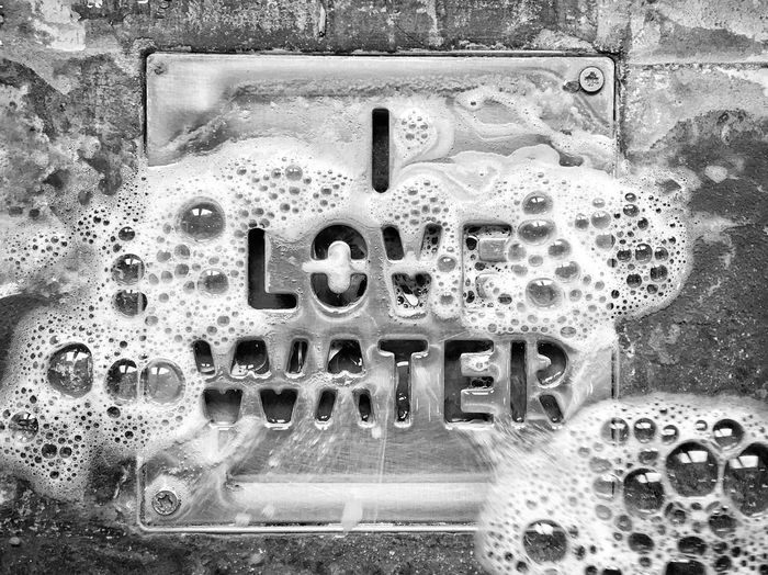 I love water Water In Our Life Polluted Environment Polluted Water Washing Hands Soapy Water Soap Bubbles Pollution In My World Pollution Knows No Color Sign Sink Metal Plate Black And White Bwphotography Pollution I Love Water Close-up No People Full Frame Indoors  Text Communication Wet Soap Sud Backgrounds Metal Capital Letter Design