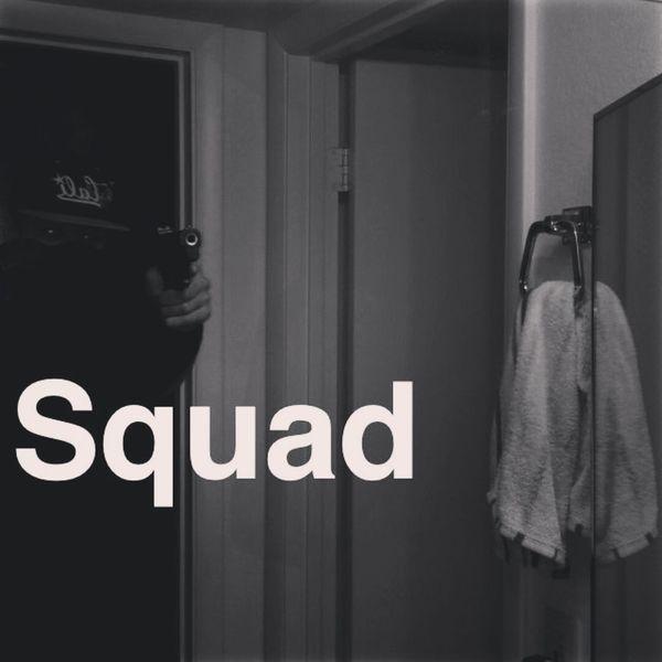 Squad!