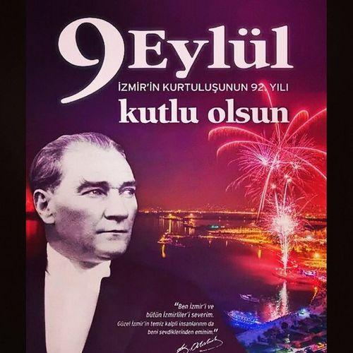 9eylul Izmirinkurtuluşu Kutlu Olsun İzmir Zafer Atatürk