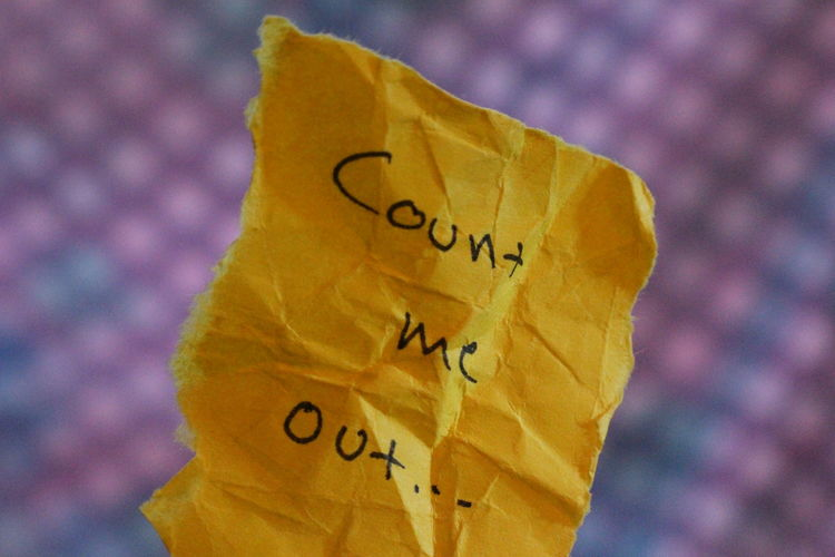 Count me in - out... ... Background Balls Close-up Communication Count Me Out Ei Just Saying Kirjoitus Lappu Lähikuva No No People Note Paper Revitty Ripped Text Wrinkled Writing