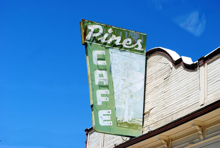 Pines Cafe Independence CA Abandoned Buildings California Historic Signs Independence California Outdoors Pines Ca Pines Cafe Pines Cafe Sign