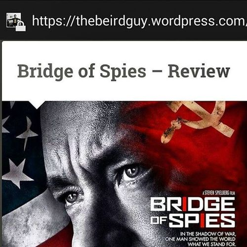 if you've not watched Bridgeofspies yet ... here's why you should watch it .. brilliant movie .. Tomhanks StevenSpielberg Coenbrothers ..,my review on Bridge of Spies ... Moviereviews Moviereviews2015 cheers :) https://thebeirdguy.wordpress.com/2015/11/29/bridge-of-spies-review/