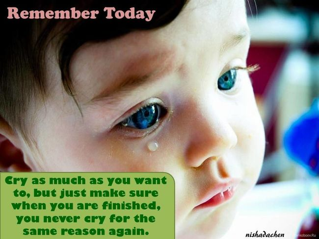 Quote for today... Quotes Quote Quoteoftheday Quotestoliveby Quotestagram Cry Crying Child Crying Eye Remember Today.😏 Communication Today ♥ Quotes♡ Today :) Morning