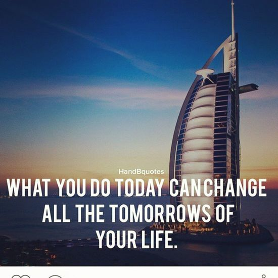Instaquote Bestquote Quote Instalikes Fact Today Tomorrow Lifequote Likesforlikes Action Change Picoftheday