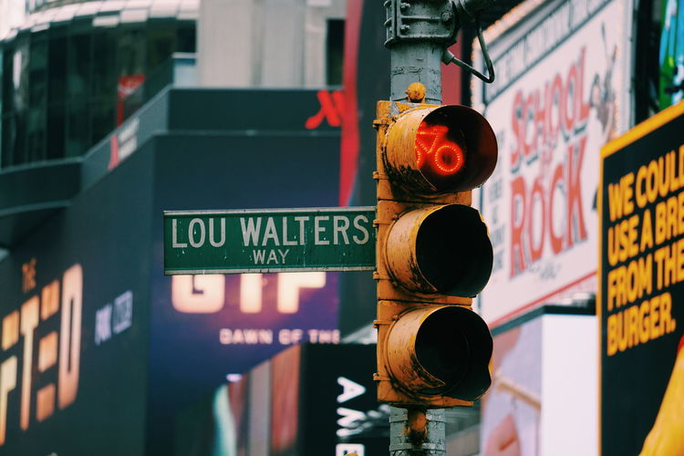Lou Walters way Lou Walters Way Times Square NYC Manhattan NYC Street Photography NYC Street New York City City Road Sign Architecture Close-up Building Exterior Road Signal Street Name Sign Traffic Light  Information Stop Sign Red Light Board Traffic Arrow Sign Western Script Signboard