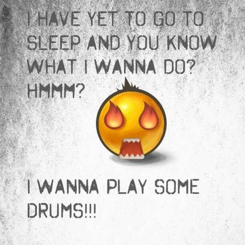 Nosleep  at all and I wanna get on my drums and just go nuts!!! TextGram TeamNoSleep Drumlife vamplife insomniac nosleeptilGREATNESS
