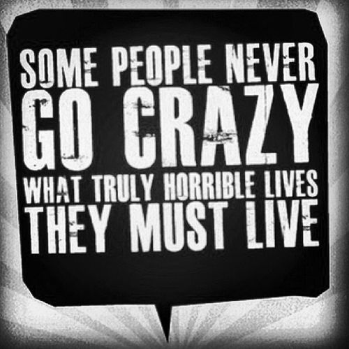 #horriblelives #crazy #nevergocrazy #live #citazioni #instaquote Live Crazy Instaquote Citazioni Nevergocrazy Horriblelives