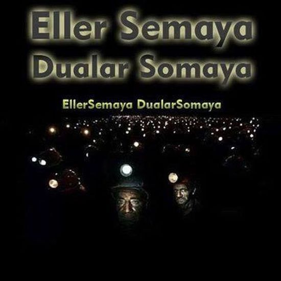 Soma Kömür Madeni Hello World Eyedrops Pray For Soma
