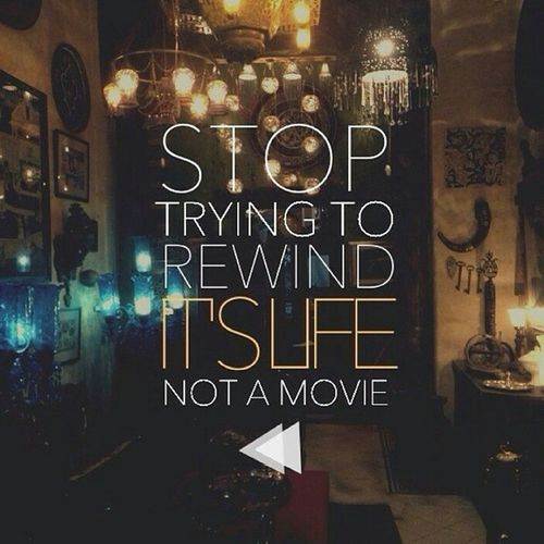 Stop Rewinding Its_life
