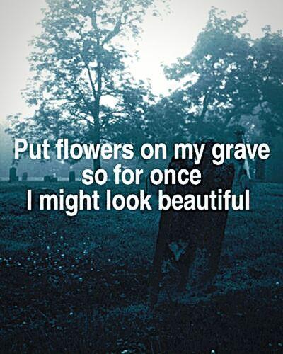Put Flowers On My Grave Grave Sad Qote Trees Friedhof Flowers Beautiful
