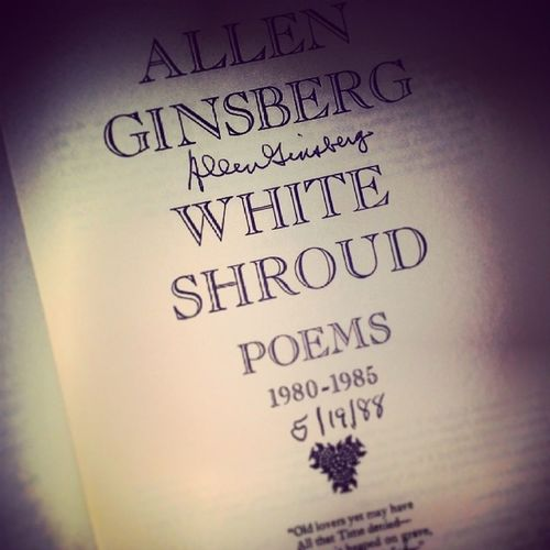 Unexpected present for myself AllenGinsberg Signededition Poems WhiteShroud