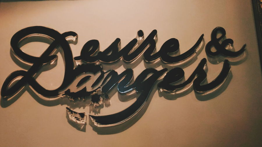 EyeEm Selects Text Handwriting  Desire And Danger Desire Danger