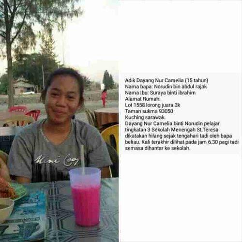 Dayang Nur Camilia, a 15 year-old girl went missing at her school St. Teresa in Kuching around noon today. Do share this info and contact the police if you seen her, especially those who are in Kuching City. BersamaKitaMencegahJenayah PrihatilahKepadaMasyarakat KalauKesMacamNiPunTakDipedulikanJanganHarapBolehSettleknKesRasuahDanLiwat Justsaying .