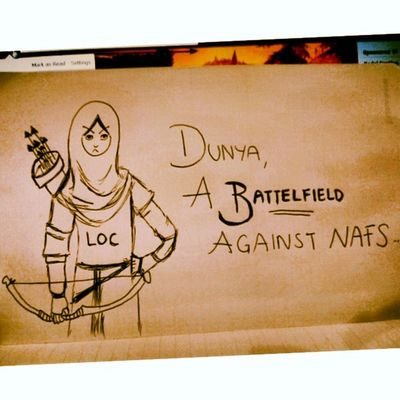 """""""DUNYA, A BATTELFIELD AGAINST NAFS """" All of us are the non stop fighters, an archer who shoot the nafs.. Beware upon the nafs that surround us Beware upon the nafs that might kill us if we dont fight against it, if we dont shoot it than it will kill us without any of our conscious... May Almighty Bless.. ~Just an unsung legend and a non stop fighter~ NurSyiffaRosman {LOC} *lukis sesambil tengok Maharaja Lawak yang hambar* hmmm :p inspierd by Ma dimar of deviant art"""