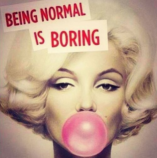 Be yourself always to be different is ok to be normal is bed sometimes people feels like Marilyn Monroe because they are different but it's ok ! Marilyn Monroe Normal Is Boring.  Normal Is Bad Enjoying Life Check This Out Be Yourself Be You Be Youself Be Yourself <3 Relaxing