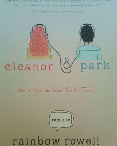 Eleanor & Park 😍 Eleanorepark Book Livro  Rainbowrowell Maravilhoso Love Romance