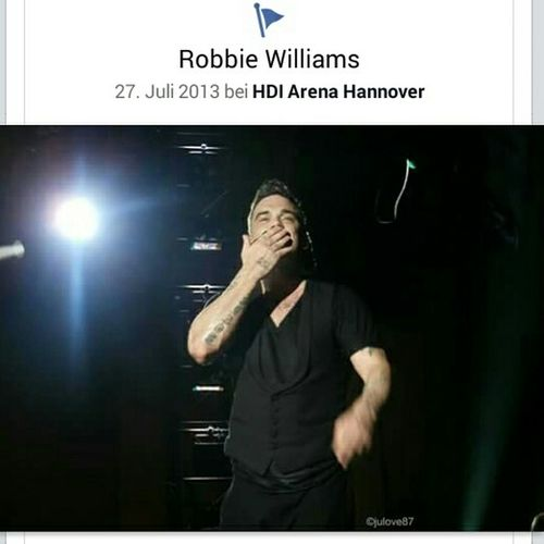 It was a Amazing and Fantastic Concert Robbiewilliams Takethecrown Concert2013 Hannover NeverForget